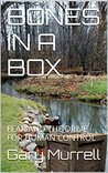 BONES IN A BOX: FEAR AND THE DRIVE FOR HUMAN CONTROL