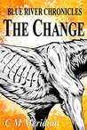 The Change by C.M. Meridian
