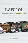 Law 101: What Law School's Really Like: The Book and Documentary