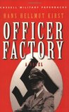 Officer Factory (CASSELL MILITARY PAPERBACKS)