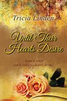 Until Their Hearts Desire: a Jules Vanderzeit novel