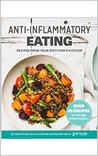 Anti-Inflammatory Eating: Recipes from your Dietitian's Kitchen