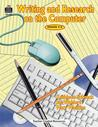 Writing and Research on the Computer: Grades 4-8 [With CDROM]