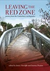 Leaving the Red Zone - poems from the Canterbury earthquakes