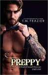 Preppy: The Life & Death of Samuel Clearwater, Part One (King, #5)