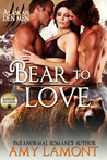 Bear to Love