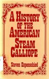 A History of the American Steam Calliope