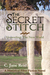 The Secret Stitch: Unraveling, Book One