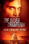 The Silver Chameleon: A Short Story