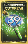 The 39 Clues Superspecial: Outbreak