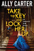Take the Key and Lock Her Up (Embassy Row, #3)