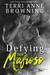 Defying Her Mafioso by Terri Anne Browning