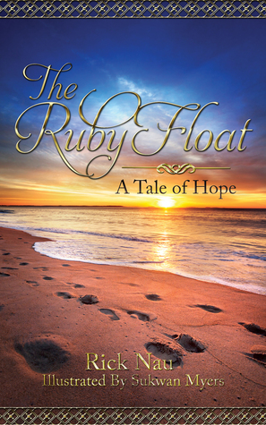 The Ruby Float: A Tale Of Hope