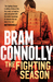 The Fighting Season by Bram Connolly