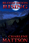 Blood Mood Rising (The Fairy Tale Case Files #3)