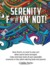 Serenity F*#kn' Not (Adult Coloring Book)