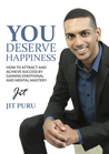 You Deserve Happiness by Jit Puru