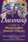 Davening: A Guide to Meaningful Jewish Prayer