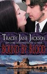 Bound by Blood (Cauld Ane Series Book 1)