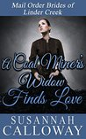 Mail Order Bride: A Coal Miner's Widow Finds Love: A Clean and Wholesome Western Historical Romance (Mail Order Brides of Linder Creek Book 6)