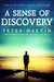 A SENSE OF DISCOVERY ((A GRIPPING PSYCHOLOGICAL SUSPENSE NOVEL) Kindle Edition
