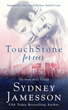 TouchStone for ever (Story of Us Trilogy, #3)