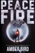 Peace Fire (Peaceforgers, #1)