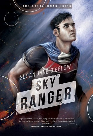 Sky Ranger by Susan Jane Bigelow
