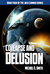 Collapse and Delusion (Jack Commer, Supreme Commander, #4)