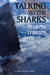 Talking To The Sharks by Martin O'Brien