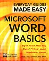 Microsoft Word Basics (eBook): Expert Advice, Made Easy (Everyday Guides Made Easy)