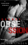 Secret Obsession (A Forbidden Romance)