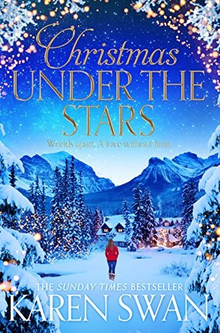 Christmas Under the Stars by Karen Swan — Reviews, Discussion, Bookclubs, Lists