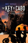 The Key to Cabo by Dave Harrold