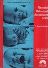 Neonatal behavioral assessment scale (Clinics in developmental medicine ; no. 50)