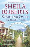 Starting Over on Blackberry Lane (Life in Icicle Falls #10)