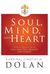Soul, Mind, and Heart (Our Sunday Visitor, 2015)