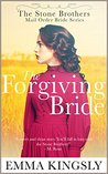 The Forgiving Bride by Emma Kingsly