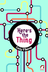Here's the Thing by Emily O'Beirne