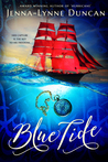 Blue Tide by Jenna-Lynne Duncan