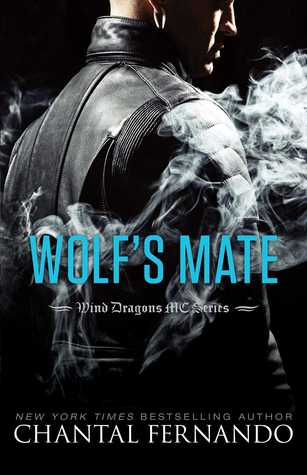 Wolf's Mate (Wind Dragons MC, Book 5) - Chantal Fernando