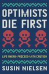 Cover of Optimists Die First