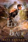 The Edge of the Blade (The Uncharted Realms #2; The Twelve Kingdoms #5)