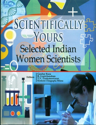 Scientifically Yours: Selected Indian Women Scientists