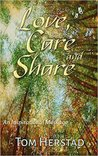 Love, Care and Share by Tom Herstad