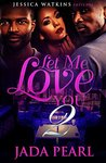 Let Me Love You 2: The Finale