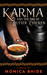Karma and the Art of Butter Chicken by Monica Bhide