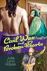 Civil War and Broken Hearts (Rose and Thorne, #2)