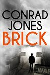Brick: An unputdownable gritty thriller...