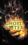 Ghost Writer: A Short Story